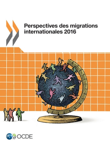 Perspectives des migrations internationales 2016 ebook by Collectif