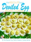 The Absolute Best Deviled Egg Recipes Cookbook