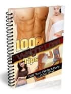 100 Weight Loss Tips ebook by UNKNOWN