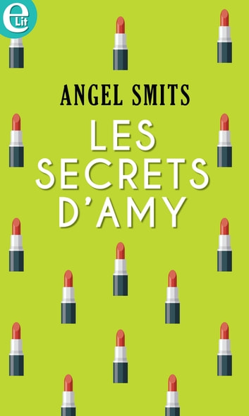 Les secrets d'Amy ebook by Angel Smits