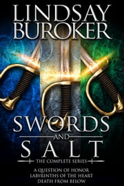 The Swords & Salt Collection, Tales 1-3 ebook by Lindsay Buroker
