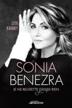 Sonia Benezra ebook by Lise Ravary