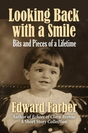 Looking Back with a Smile ebook by Edward Farber