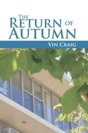 The Return of Autumn ebook by Vin Craig