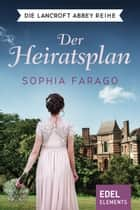 Der Heiratsplan - Regency Roman ebook by Sophia Farago