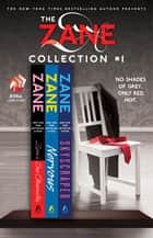 The Zane Collection #1 ebook by Zane