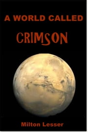 A World Called Crimson ebook by Darius John Granger