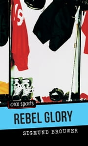 Rebel Glory ebook by Sigmund Brouwer
