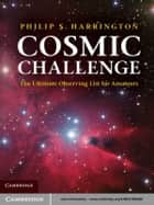 Cosmic Challenge ebook by Philip S. Harrington