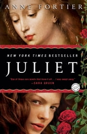 Juliet - A Novel ebook by Anne Fortier