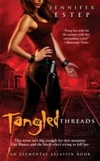 Tangled Threads ebook by Jennifer Estep