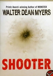 Shooter ebook by Walter Dean Myers