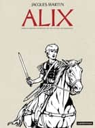 Alix (édition anniversaire 2) ebook by Jacques Martin, Jacques Martin