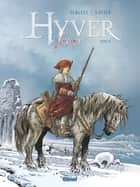 Hyver 1709 - Tome 02 ebook by Nathalie Sergeef, Philippe Xavier