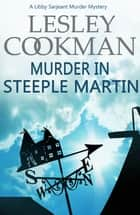 Murder in Steeple Martin ebook by Lesley Cookman