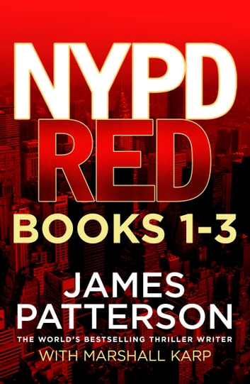 NYPD Red Books 1 - 3 ebook by James Patterson