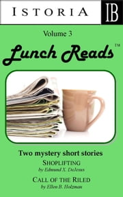 Lunch Reads Volume 3 ebook by Edmund X. DeJesus and Ellen B. Holzman