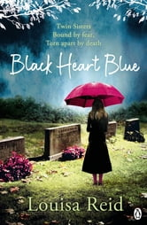 Black Heart Blue ebook by Louisa Reid