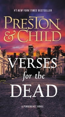 Verses for the Dead E-bok by Douglas Preston, Lincoln Child