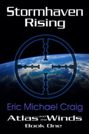 Stormhaven Rising ebook by Eric Michael Craig