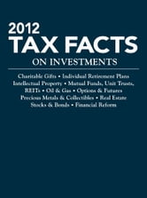 2012 Tax Facts on Investments ebook by Steven Meyerowitz Esq.