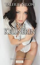 Die Kellnerin 1 ebook by Valerie Nilon
