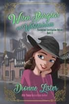 Witch Burglar in Westerham ebook by Dionne Lister