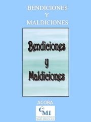 Bendiciones y Maldiciones ebook by ACOBA