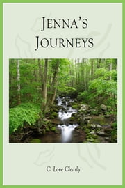 Jenna's Journeys ebook by C. Love Clearly