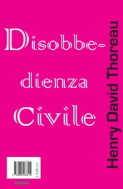 Disobbedienza Civile ebook by Henry David Thoreau