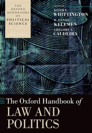 The Oxford Handbook of Law and Politics ebook by Keith E. Whittington,R. Daniel Kelemen,Gregory A. Caldeira