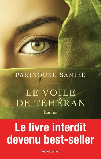 Le Voile de Téhéran ebook by Parinoush SANIEE