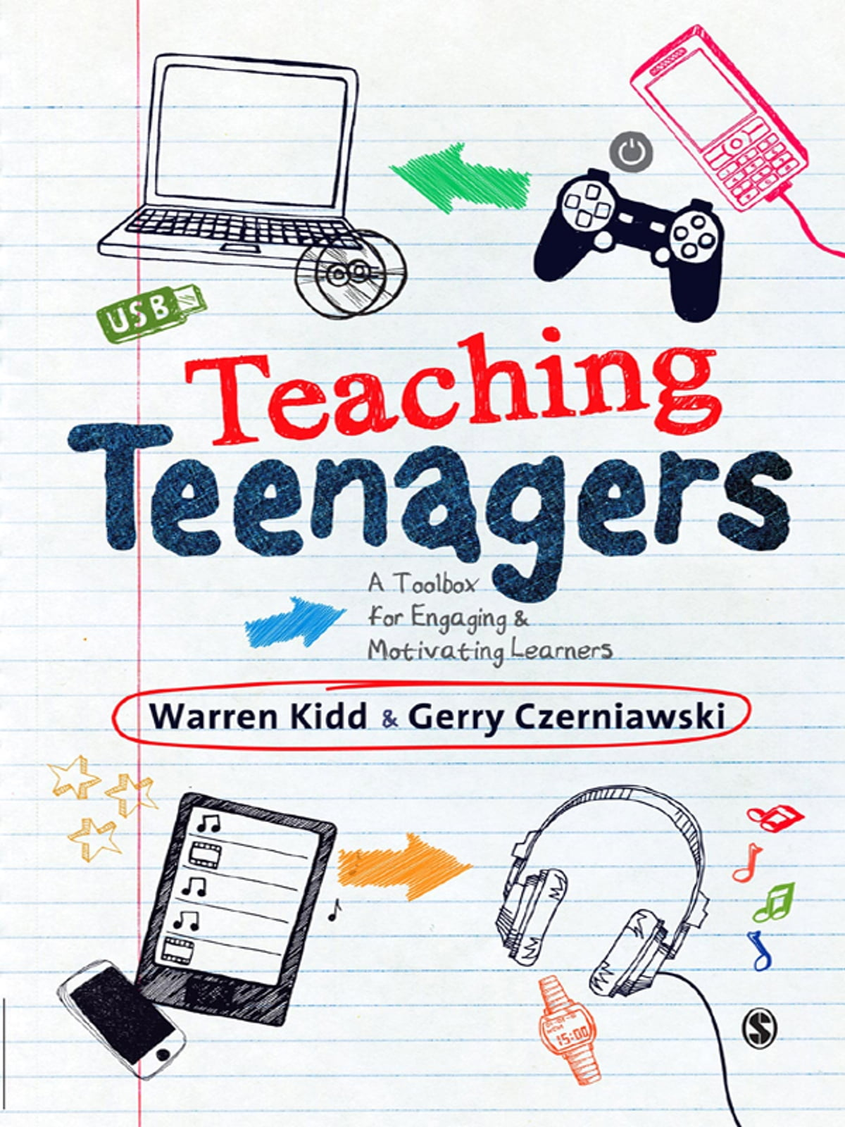 Teaching Teenagers  A Toolbox For Engaging And Motivating Learners Ebook  By Warren Kidd, Gerry