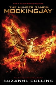 Mockingjay: Movie Tie-In Edition ebook by Suzanne Collins