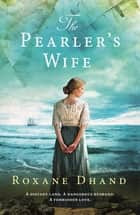 The Pearler's Wife ebook by