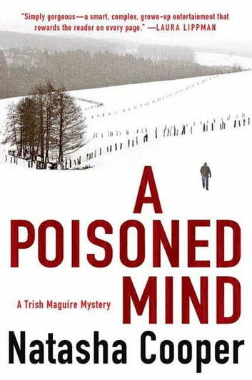 A Poisoned Mind - A Trish Maguire Mystery ebook by Natasha Cooper