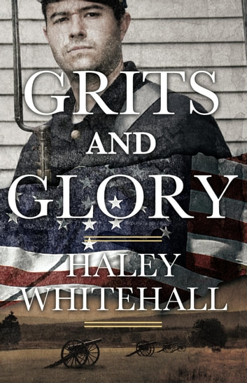 Grits and Glory ebook by Haley Whitehall
