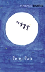 Peter Pan ebook by Sir James Matthew Barrie