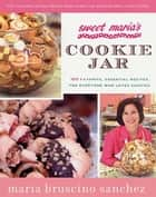 Sweet Maria's Cookie Jar ebook by Maria Bruscino Sanchez