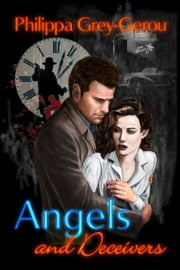 Angels and Deceivers ebook by Philippa Grey-Gerou