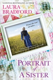 Portrait of a Sister ebook by Laura Bradford