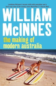 The Making of Modern Australia ebook by William McInnes