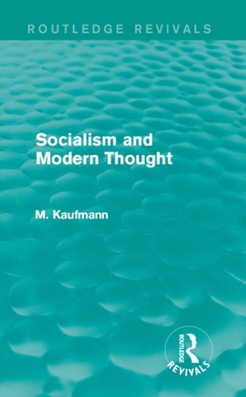 Socialism and Modern Thought ebook by M. Kaufmann