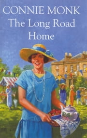 The Long Road Home ebook by Connie Monk