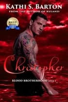 Christopher ebook by Kathi S Barton