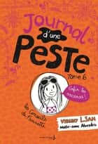 Journal d'une peste - tome 6 Enfin les vacances ! ebook by Virginy l. Sam, Marie-Anne Abesdris