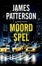 Moordspel ebook by James Patterson