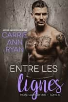 Entre les lignes eBook by Carrie Ann Ryan