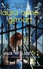Pack of Lies ebook by Laura Anne Gilman