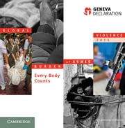 Global Burden of Armed Violence 2015 - Every Body Counts ebook by Geneva Declaration Secretariat